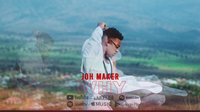 Download Video by John Maker – Why