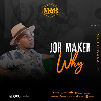 Download Audio by John Maker – Why