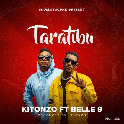 Download Audio by Kitonzo ft Belle9 – Taratibu