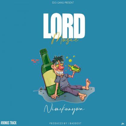 Download Audio by Lord – Nimekunywa