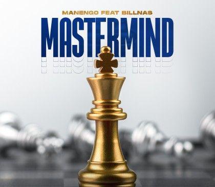 Download Audio by Manengo ft Billnass – Mastermind