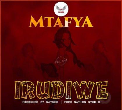 Download Audio by Mtafya – Irudiwe
