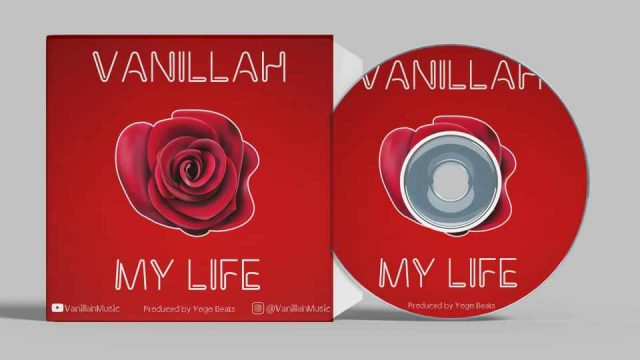 Download Audio by Vanillah – My Life