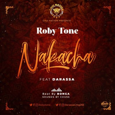 Download Audio by Roby Tones ft Darassa – Nakacha