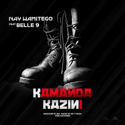 Download Audio by Nay Wamitego ft Belle9 – Kamanda Kazini