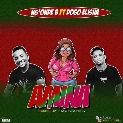 Download Audio by Ngonde B ft Dogo Elisha – Amina