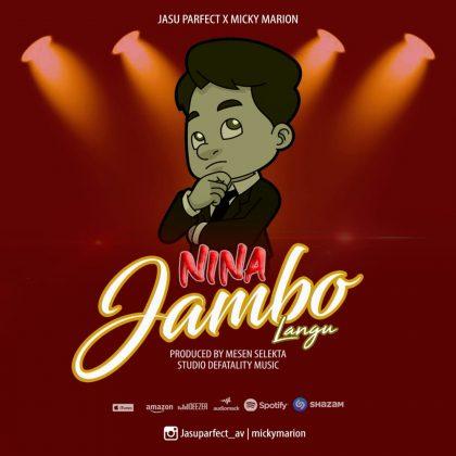Download Audio by Jasu Parfect X Micky Marion – Nina Jambo Langu
