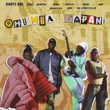 Download Audio by Sauti Sol Ft. Bensoul, Nviiri the Storyteller, Xenia Manasseh, Okello Max &