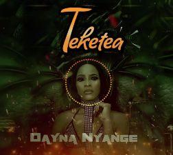 Download Audio by Dayna Nyange – Teketea