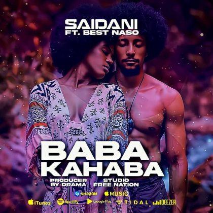 Download Audio by Saidan wa Kitaa ft Best Nasso – Baba Kahaba