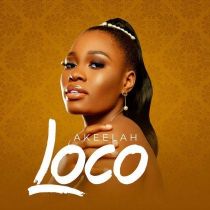 Download Audio by Akeelah – Loco