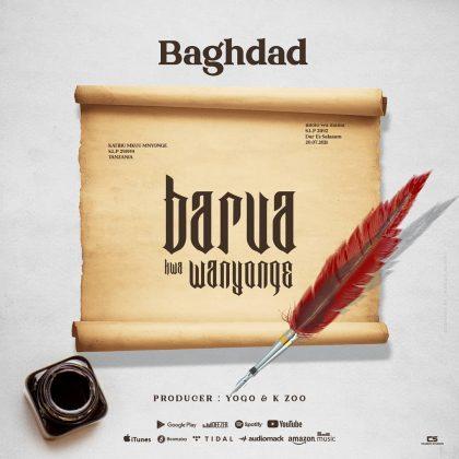 Download Audio by Baghdad – Barua kwa Mnyonge