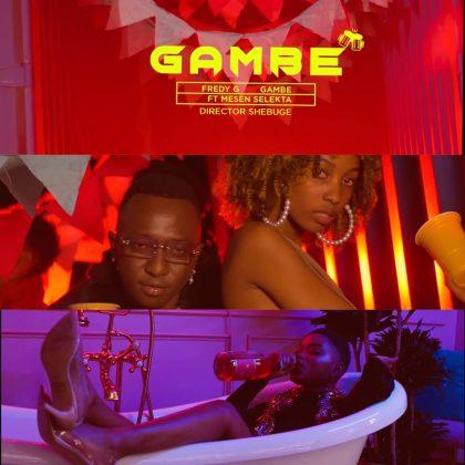 Download Video by Fredy G ft Mesen Selekta – Gambe