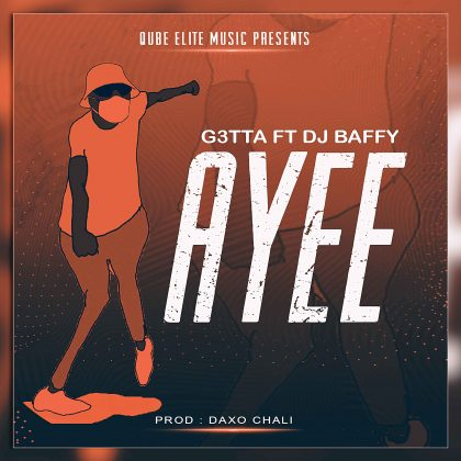 Download Audio by Getta ft Baffy – Ayee