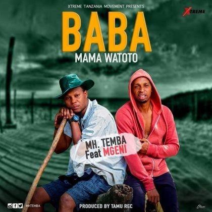 Download Audio by Mh Temba ft Mgeni – Baba Mama Watoto