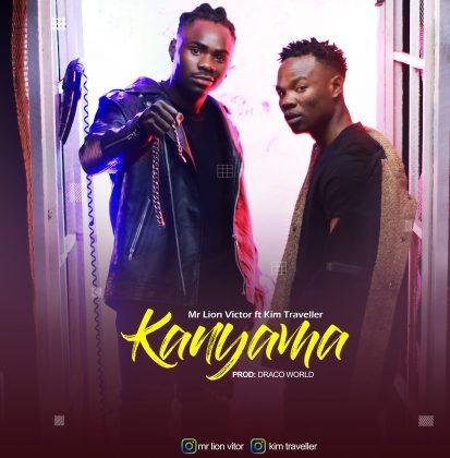 Download Audio by Mr Lion Victor x Kim Traveller – Kanyama