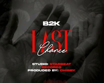 Download Audio by B2K – Last Chance