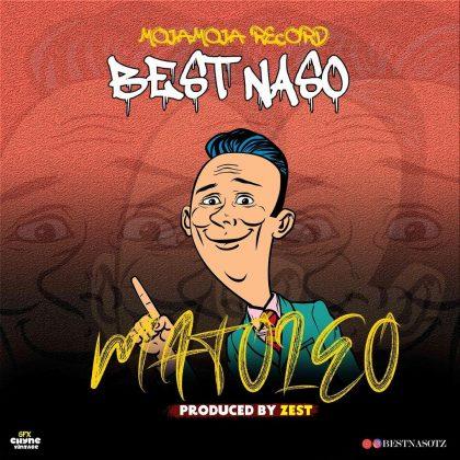 Download Audio by Best Nasso – Matoleo