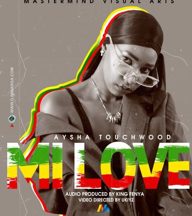 Download Audio by Aysha Touchwood – Mi Love