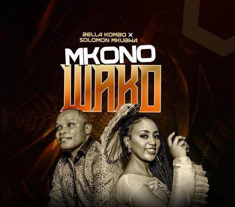 Download Audio by Bella Kombo ft Solomon Mkubwa – Mkono Wako