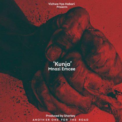 Download Audio by Mnazi Emcee – Kunja