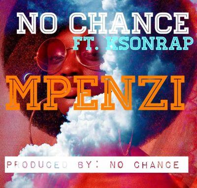 Download Audio by No Chance ft KsonRap – Mpenzi