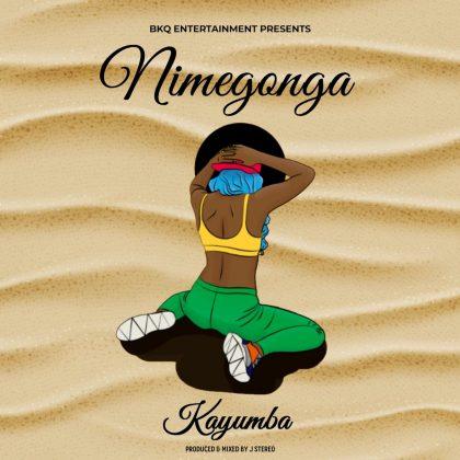 Download Audio by Kayumba – Nimegonga