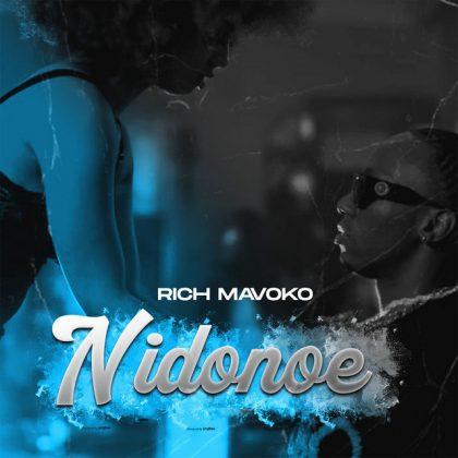 Download Audio by Rich Mavoko – Nidonoe