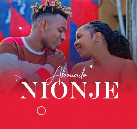 Download Audio by Abouado – Nionje