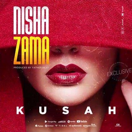 Download Audio by Kusah – Nishazama