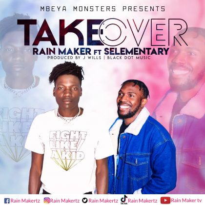 Download Audio by Rain Maker ft Selementally – Take Over