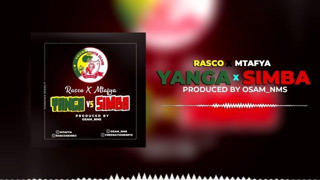 Download Audio by Rasco ft Mtafya – Yanga vs Simba