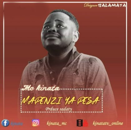Download Audio by Kinata Mc – Mapenzi Pesa