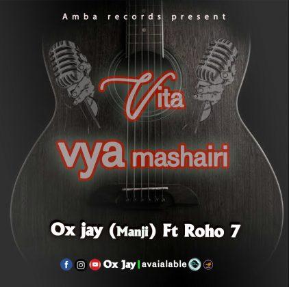 Download Audio by Ox Jay ft Roho 7 – Vita vya Mashairi