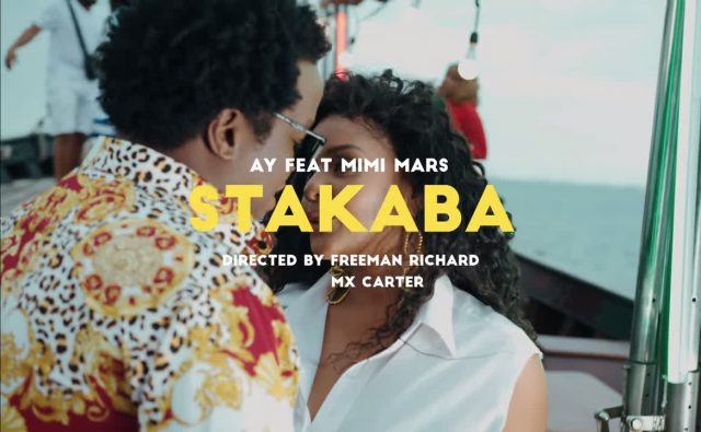 Download Video by AY ft Mimi Mars – Stakaba