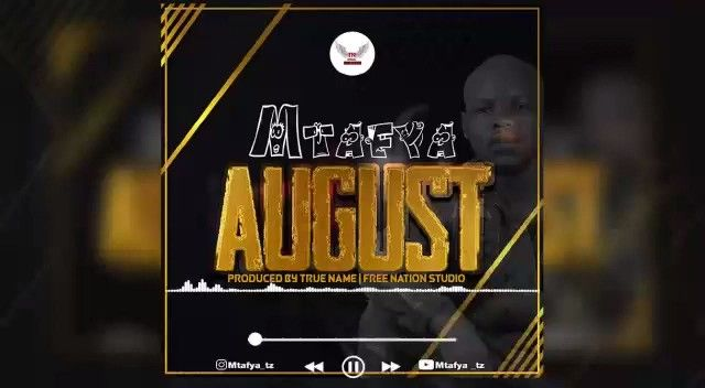 Download Audio by Mtafya – August