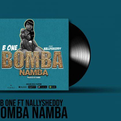 Download Audio by B One ft NallySheddy – Bomba Namba