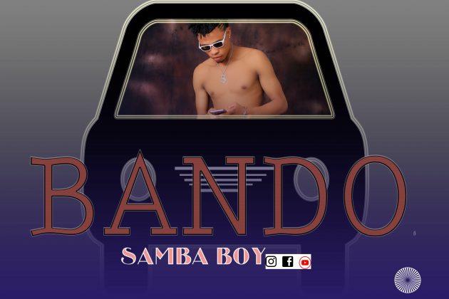 Download Audio by Samba Boy – Bando