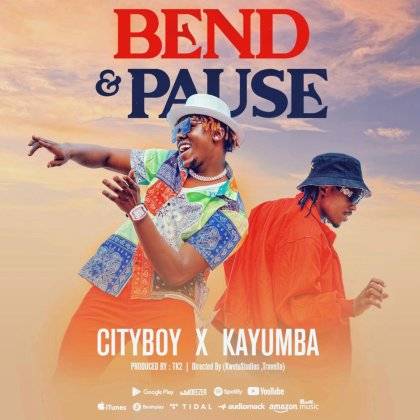 Download Audio by Cityboy ft Kayumba – Bend and Pause
