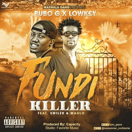 Download Audio by Bubo G & Lowkey Ft. Smiler & Maullo – Fundikiller