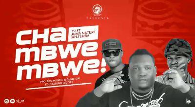 Download Audio by Yj Ft. Jumanature x Mh Temba – Chambwembwe