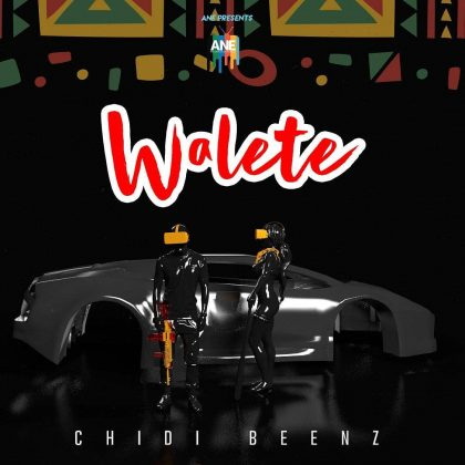 Download Audio by Chidi Beenz – Walete