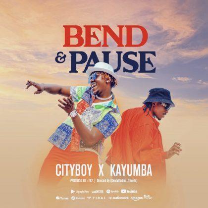 Download Audio by City Boy x Kayumba – Bend & Pause