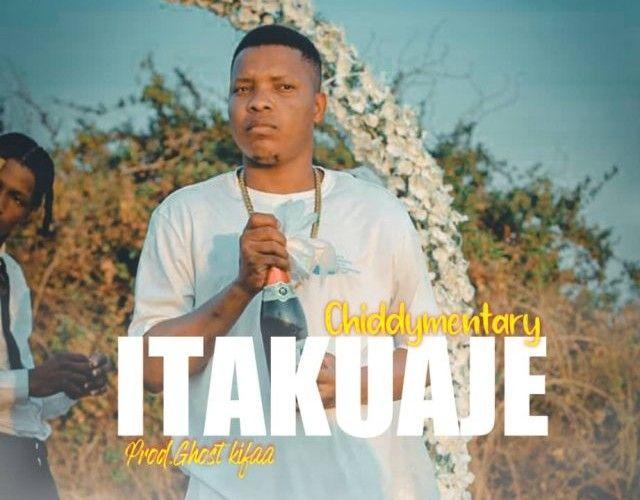 Download Audio by Chiddymentary – Itakuwaje