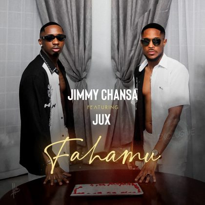 Download Audio by Jimmy Chansa & Jux – Fahamu
