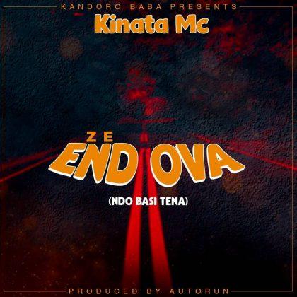 Download Audio by Kinata Mc – Ze End Ova