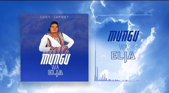 Download Audio by Lucy Japheth ft Davide – Mungu wa Elia