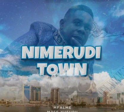 Download Audio by Mzee Yusufu – Nimerudi Town