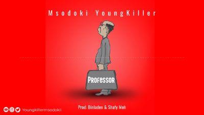 Download Audio by Young Killer Msodoki – Professor