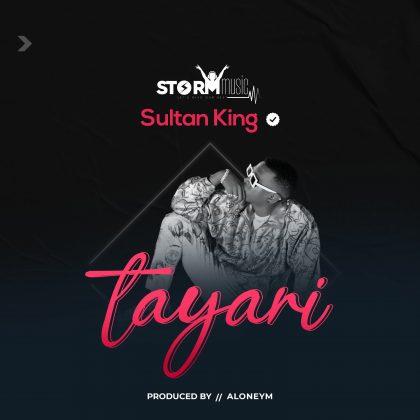 Download Audio by Sultan King – Tayari